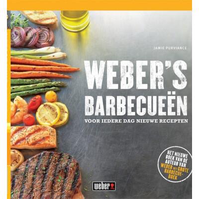 Weber's Barbecueën Voor Iedere Dag Nieuwe Recepten Kookboek